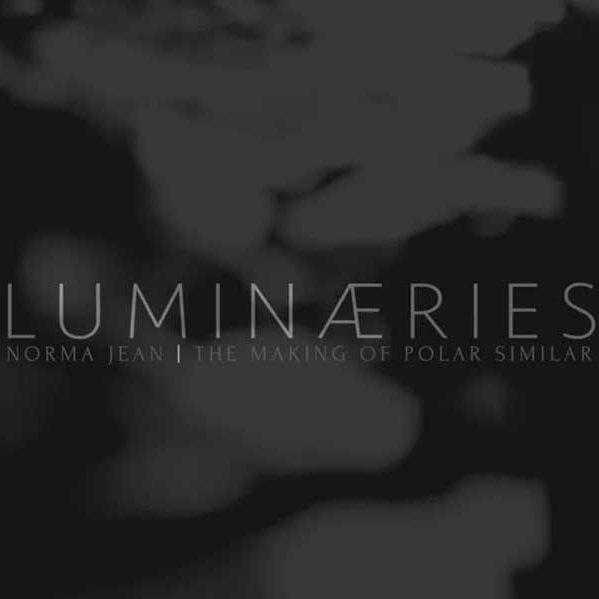 NORMA JEAN | LUMINAERIES DOCUMENTARY